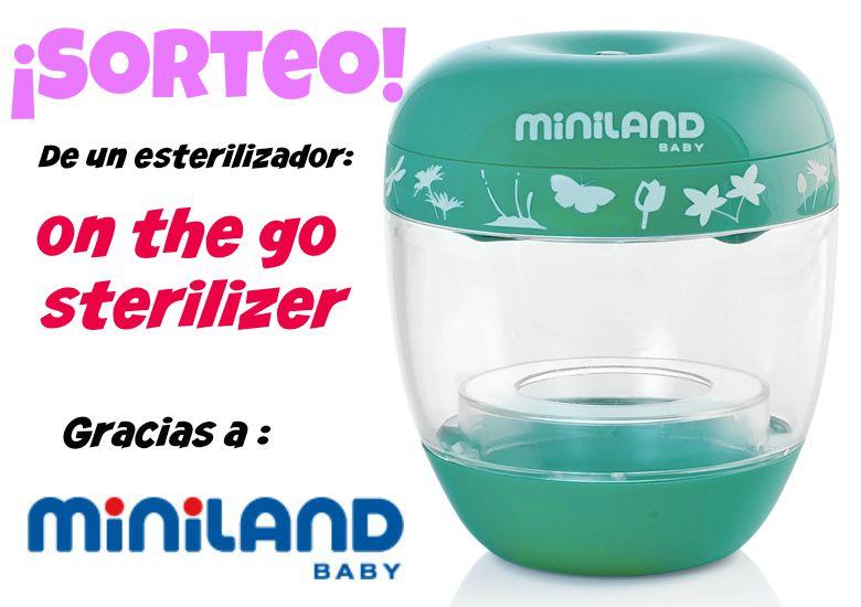 Sorteo de un esterilizador de Miniland Baby